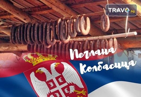 Фестивал на пегланата колбасица в Пирот! 1 нощувка със закуска и вечеря с жива музика в Ниш, транспорт и посещение на винарна Малча - Снимка 1