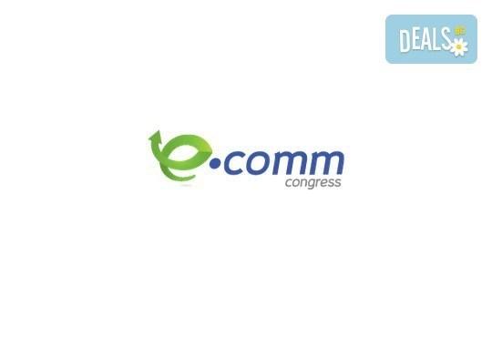 Last minute оферта! Посетете конгреса за електронна търговия eCommCongress и чуйте какво ще кажат доказани специалисти от Google,водещи дигитални агенции и онлайн магазини! - Снимка 2