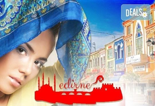 На шопинг и разходка за един ден през октомври в Одрин с Глобус Турс! Транспорт, водач от агенцията и програма - Снимка 1