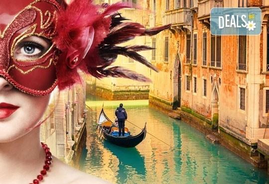Ранни записвания за екскурзия до Венеция по времето на Карнавала! 2 нощувки, закуски и транспорт, възможност за посещение на Верона и Падуа! - Снимка 1