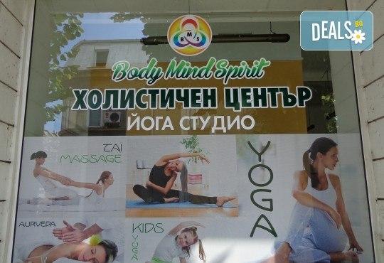 Подарете си релакс с 5 посещения на хатха йога практики в холистичен център Body-Mind-Spirit - мястото за йога и рекреация! - Снимка 7