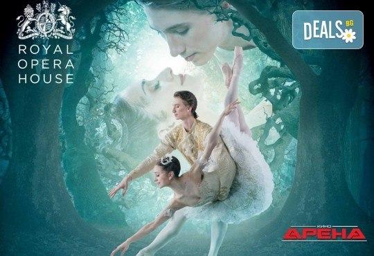 """Ексклузивно в Кино Арена! Уникалния балетен спектакъл """"Спящата Красавица"""", на Кралската опера в Лондон, на 19, 22 и 23 април в София! - Снимка 1"""