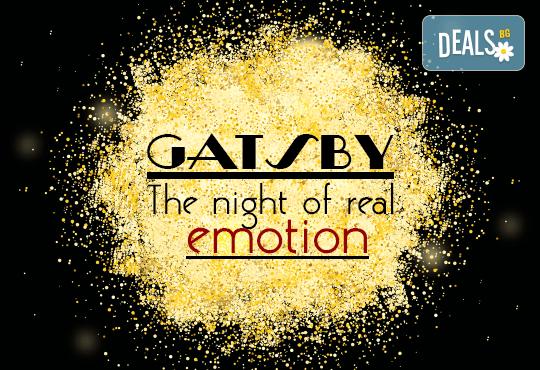За Вас студенти! Заповядайте на ексклузивно Gatsby The night of Real Emotion парти на 08.12! Куверт за 1 човек със забавна шоу програма, пол денс, състезания по двойки, френско шампанско, охладен хайвер, суши и марково уиски - Снимка 1