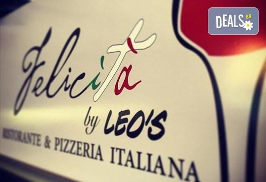 Опитайте най-вкусната пица в София! Заповядайте в ресторант Felicita by Leo's и вземете изкусителна италианска пица с моцарела по Ваш избор! - Снимка 4