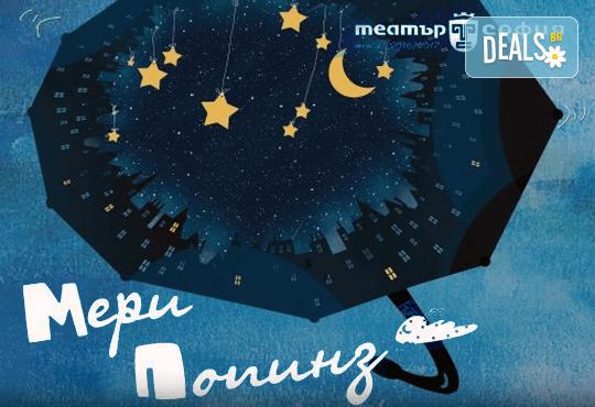 """Гледайте """"Мери Попинз"""" на 09.12. от 17.00ч. в театър """"София"""", билет за двама"""