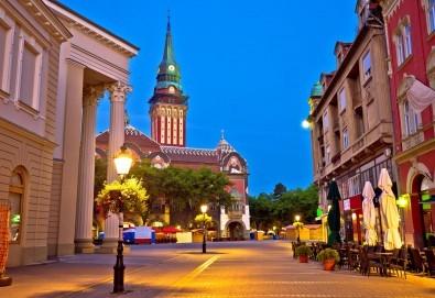 Екскурзия за 24 май в северна Сърбия - Палич, Суботица, Сомбор и Келебия! 2 нощувки със закуски и вечери, транспорт, пешеходни разходки в Суботица и Сомбор - Снимка