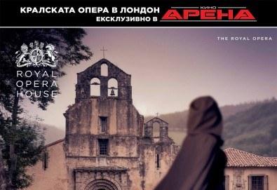 Кино Арена представя ексклузивно грандиозната опера на Верди - Силата на съдбата , спектакъл на Кралската опера в Лондон, на 8, 11 и 12 май в кината в София! - Снимка